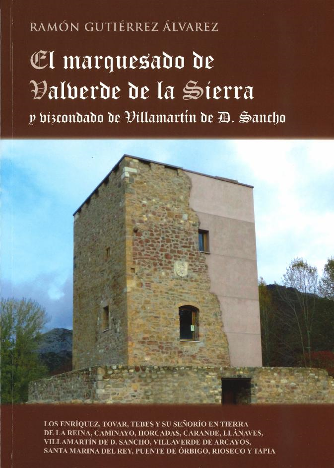 PROMONUMENTA. EL MARQUESADO DE VALVERDE. RAMÓN GUTIÉRREZ